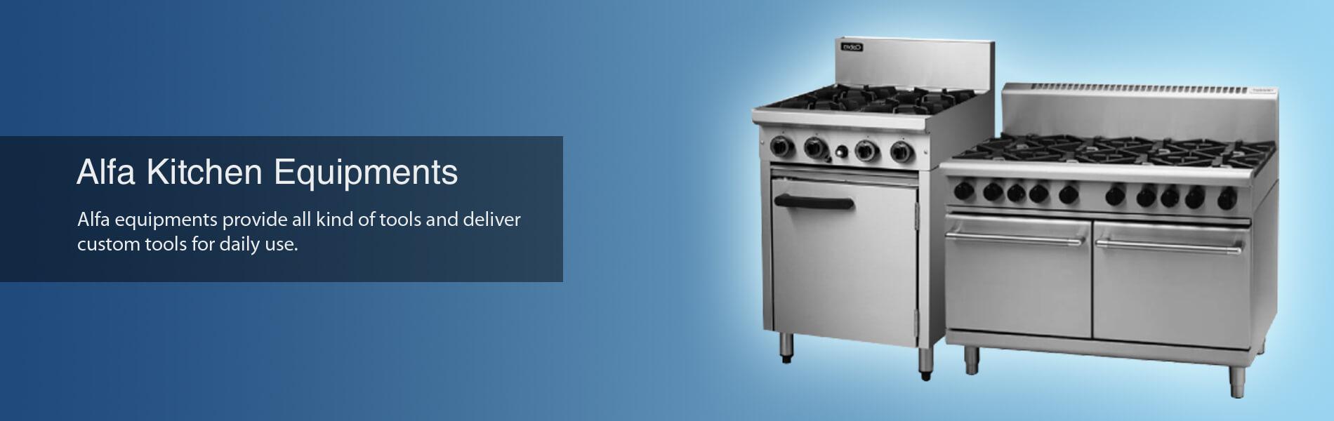 Alfa Equipments – Kitchen Equipments